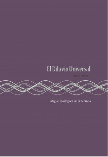 El Diluvio Universal (Volumen I)