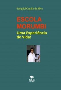 ESCOLA MORUMBI - Uma Experiencia de Vida