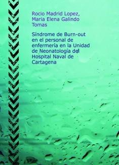 Síndrome de Burn-out en el personal de enfermería en la Unidad de Neonatología del Hospital Naval de Cartagena.