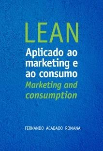 LEAN aplicado ao Marketing e ao Consumo LEAN: Marketing and Consumption