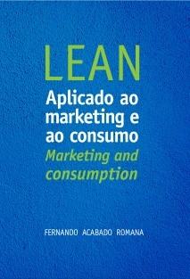 LEAN aplicado ao Marketing e ao Consumo LEAN: Marketing and Consumption