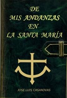 DE MIS ANDANZAS EN LA SANTA MARÍA