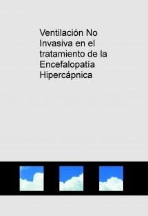 Ventilación No Invasiva en el tratamiento de la Encefalopatía Hipercápnica