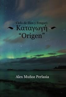 Ciclo de Ilios y Fengari: Origen
