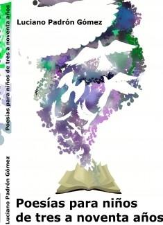 Poesías para niños de tres a noventa años