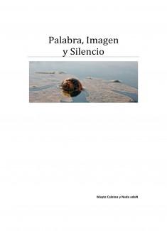 Palabra, Imagen y Silencio
