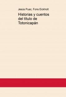 Historias y cuentos del título de Totonicapán