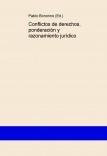 Conflictos de derechos, ponderación y razonamiento jurídico
