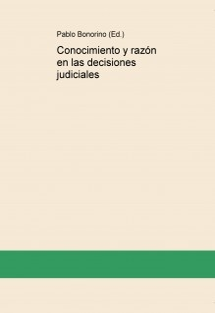 Conocimiento y razón en las decisiones judiciales
