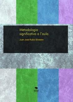 Metodologia significativa a l'aula