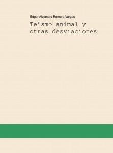 Teísmo animal y otras desviaciones