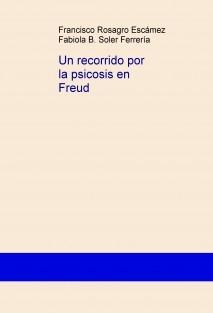 Un recorrido por la psicosis en Freud