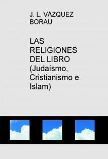 LAS RELIGIONES DEL LIBRO