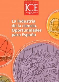 Revista de Economía. Información Comercial española (ICE). Núm. 888                    La industria de la ciencia. Oportunidades para España