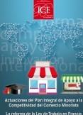Boletín Económico. Información Comercial Española (ICE). Núm. 3076                             Actuaciones del Plan Integral de apoyo a la competitividad del comercio minorista.