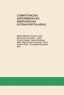 COMPETENCIAS ENFERMERAS EN EMERGENCIAS EXTRAHOSPITALARIAS