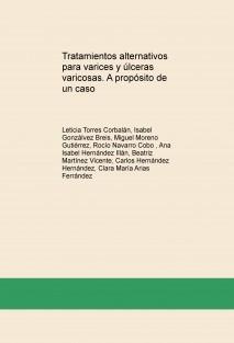 Tratamientos alternativos para varices y úlceras varicosas. A propósito de un caso