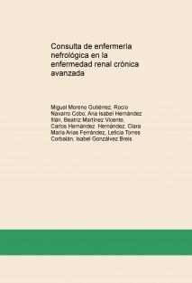 Consulta de enfermería nefrológica en la enfermedad renal crónica avanzada