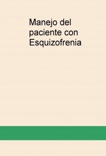 Manejo del paciente con Esquizofrenia