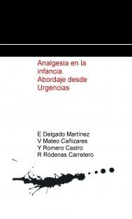 Analgesia en la infancia. Abordaje desde Urgencias.