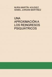 UNA APROXIMACIÓN A LOS REINGRESOS PSIQUIÁTRICOS