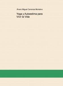 Yoga y Autoestima para Vivir la Vida