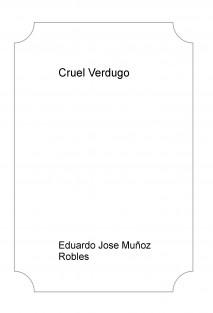 Cruel Verdugo