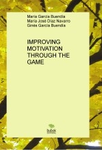 IMPROVING MOTIVATION THROUGH THE GAME