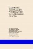 MANEJO DEL DOLOR AGUDO POSOPERATORIO EN EL SÍNDROME DE DOWN