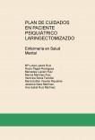 PLAN DE CUIDADOS EN PACIENTE PSIQUIÁTRICO LARINGECTOMIZAZDO