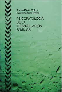 PSICOPATOLOGÍA DE LA TRIANGULACIÓN FAMILIAR