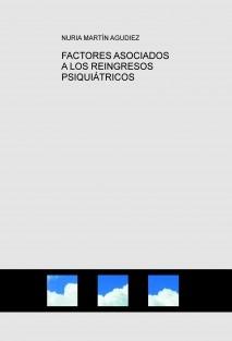 FACTORES ASOCIADOS A LOS REINGRESOS PSIQUIÁTRICOS