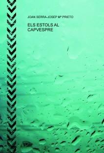ELS ESTOLS AL CAPVESPRE