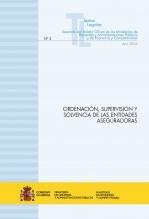 "TEXTO LEGAL Nº 3/2016 ""ORDENACIÓN, SUPERVISIÓN Y SOLVENCIA DE LAS ENTIDADES ASEGURADORAS"" (Actualización febrero 2016)"