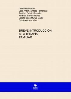 BREVE INTRODUCCIÓN A LA TERAPIA FAMILIAR