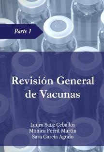 Revisión General de Vacunas - Parte 1