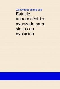 Estudio antropocéntrico avanzado para simios en evolución