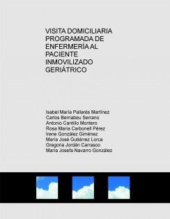 VISITA DOMICILIARIA PROGRAMADA DE ENFERMERÍA AL PACIENTE INMOVILIZADO GERIÁTRICO