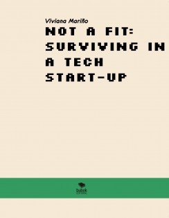 Not a fit: Surviving in a tech start-up