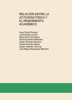 RELACIÓN ENTRE LA ACTIVIDAD FÍSICA Y EL RENDIMIENTO ACADÉMICO