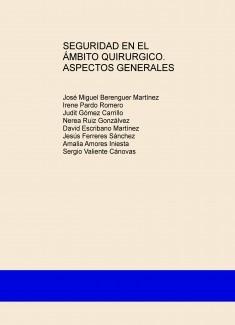 SEGURIDAD EN EL ÁMBITO QUIRURGICO. ASPECTOS GENERALES
