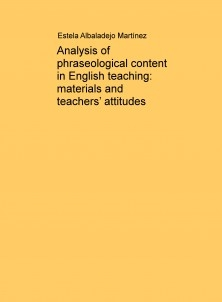 Analysis of phraseological content in English teaching: materials and teachers' attitudes
