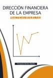 DIRECCIÓN FINANCIERA DE LA EMPRESA. Prácticas Resueltas