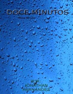 """""""Doce Minutos"""""""