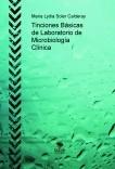 Tinciones Básicas de Laboratorio de Microbiología Clínica