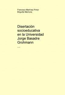 Disertación socioeducativa en la Universidad Jorge Basadre Grohmann