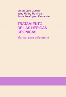 Tratamiento de las heridas crónicas. Manual para enfermería