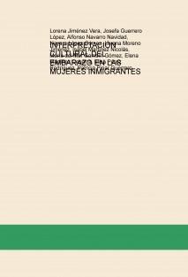 INTERPRETACIÓN CULTURAL DEL EMBARAZO EN LAS MUJERES INMIGRANTES
