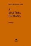 A MATÉRIA HUMANA - POESIA