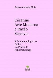 Cézanne Arte Moderna e Razão Sensível